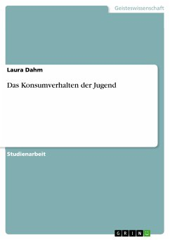 Das Konsumverhalten der Jugend (eBook, PDF)