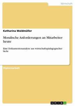 Moralische Anforderungen an Mitarbeiter heute (eBook, PDF) - Waldmüller, Katharina