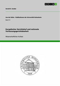 Europäischer Gerichtshof und nationale Verfassungsgerichtsbarkeit (eBook, PDF)