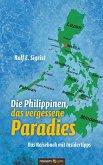 Die Philippinen, das vergessene Paradies (eBook, ePUB)