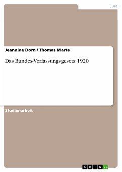 Das Bundes-Verfassungsgesetz 1920 (eBook, PDF)
