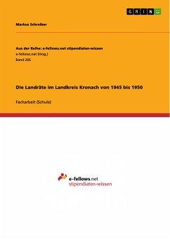 Die Landräte im Landkreis Kronach von 1945 bis 1950 (eBook, PDF)