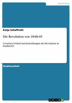Die Revolution von 1848/49 (eBook, ePUB) - Schaffrath, Katja
