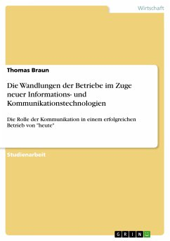 Die Wandlungen der Betriebe im Zuge neuer Informations- und Kommunikationstechnologien (eBook, PDF)