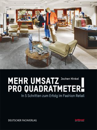 mehr umsatz pro quadratmeter von jochen hinkel fachbuch b. Black Bedroom Furniture Sets. Home Design Ideas