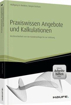Praxiswissen Angebote und Kalkulationen - inkl....