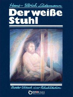 Der weiße Stuhl (eBook, ePUB) - Lüdemann, Hans-Ulrich