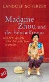 Madame Zhou und der Fahrradfriseur