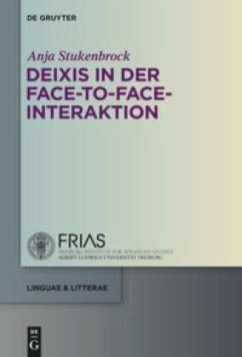 Deixis in der face-to-face-Interaktion - Stukenbrock, Anja