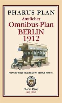 Pharus-Plan Amtlicher Omnibus-Plan Berlin 1912