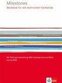 Milestones Workbook für alle technischen Fachbände. Mit Audio-CD-ROM