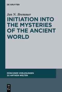 Initiation into the Mysteries of the Ancient World - Bremmer, Jan N.