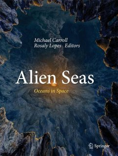 Alien Seas - Carroll, Michael; Lopes, Rosaly
