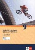 Schnittpunkt - Ausgabe für Schleswig-Holstein. Neubearbeitung. Arbeitsheft mit Lösungsheft Basisniveau 9. Schuljahr