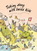Ticking Along with Swiss Kids (eBook, PDF)