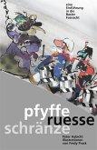 Pfyffe ruesse schränze (eBook, ePUB)