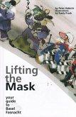 Lifting the Mask (eBook, ePUB)