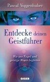 Entdecke deinen Geistführer (eBook, ePUB)