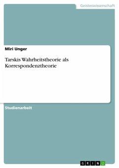 Tarskis Wahrheitstheorie als Korrespondenztheorie (eBook, PDF)