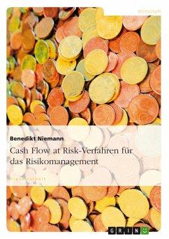 Cash Flow at Risk-Verfahren für das Risikomanagement (eBook, PDF) - Niemann, Benedikt