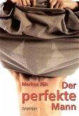 Der perfekte Mann (eBook, ePUB)