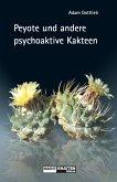 Peyote und andere psychoaktive Kakteen (eBook, ePUB)