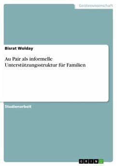 Au Pair als informelle Unterstützungsstruktur für Familien (eBook, PDF)