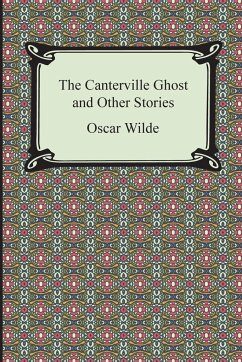 The Canterville Ghost and Other Stories - Wilde, Oscar