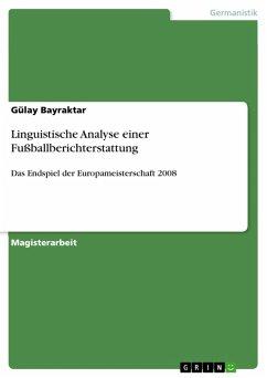 Linguistische Analyse einer Fußballberichterstattung (eBook, PDF)