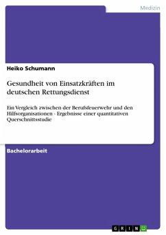 Gesundheit von Einsatzkräften im deutschen Rettungsdienst (eBook, PDF)