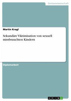 Sekundäre Viktimisation von sexuell missbrauchten Kindern (eBook, PDF)