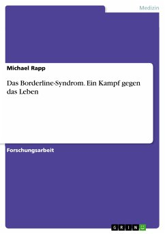 Das Borderline-Syndrom. Ein Kampf gegen das Leben (eBook, PDF)