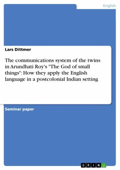 The communications system of the twins in Arundhati Roy's