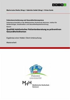 Qualität telefonischer Patientenberatung zu präventiven Gesundheitsthemen (eBook, PDF)