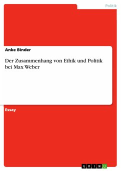 Der Zusammenhang von Ethik und Politik bei Max Weber (eBook, PDF)