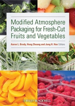Modified Atmosphere Packaging for Fresh-Cut Fruits and Vegetables (eBook, ePUB)