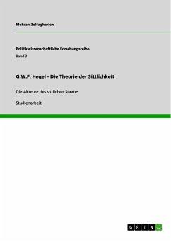 G.W.F. Hegel - Die Theorie der Sittlichkeit (eBook, PDF)