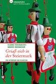 Griaß eich in der Steiermark (eBook, PDF)
