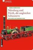 Nürnberg und Fürth, die ungleichen Schwestern (eBook, PDF)