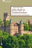 Alles fließt in Tauberfranken (eBook, PDF)