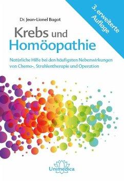 Krebs und Homöopathie - Bagot, Jean-Lionel