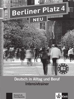 Berliner Platz 4 NEU - Intensivtrainer - Rodi, Margret; Rohrmann, Lutz; Rodi, Margret; Rohrmann, Lutz