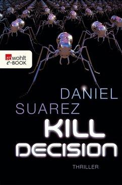 Kill Decision (eBook, ePUB) - Suarez, Daniel