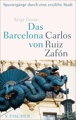 Das Barcelona von Carlos Ruiz Zafón (eBook, ePUB) - Doria, Sergi