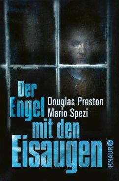 Der Engel mit den Eisaugen (eBook, ePUB) - Preston, Douglas; Spezi, Mario