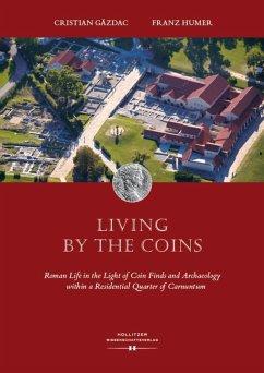 Living by the Coins (eBook, ePUB) - Gazdac, Cristian; Humer, Franz