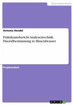 Fluoridbestimmung in Mineralwasser (eBook, PDF)