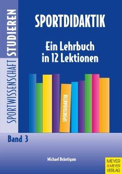 Sportdidaktik (eBook, ePUB) - Bräutigam, Michael