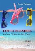 Lotta Flexibel und der Charme in ihren Falten (eBook, PDF)