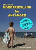 Nordfriesland für Anfänger (eBook, ePUB)